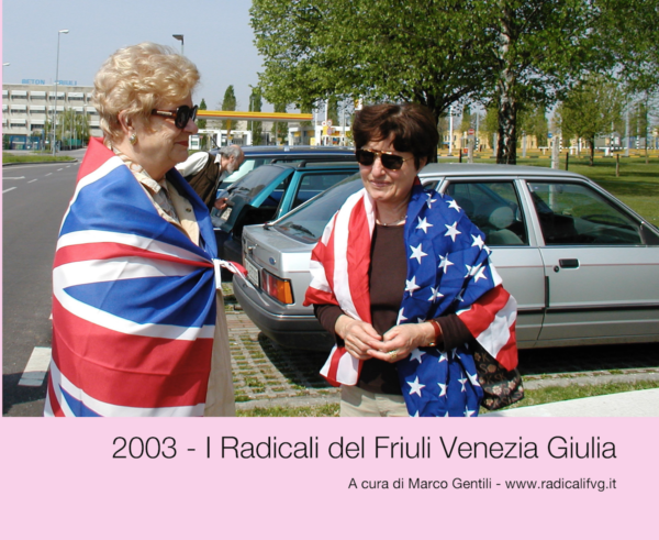 Libri - 2003, i Radicali del Friuli Venezia Giulia